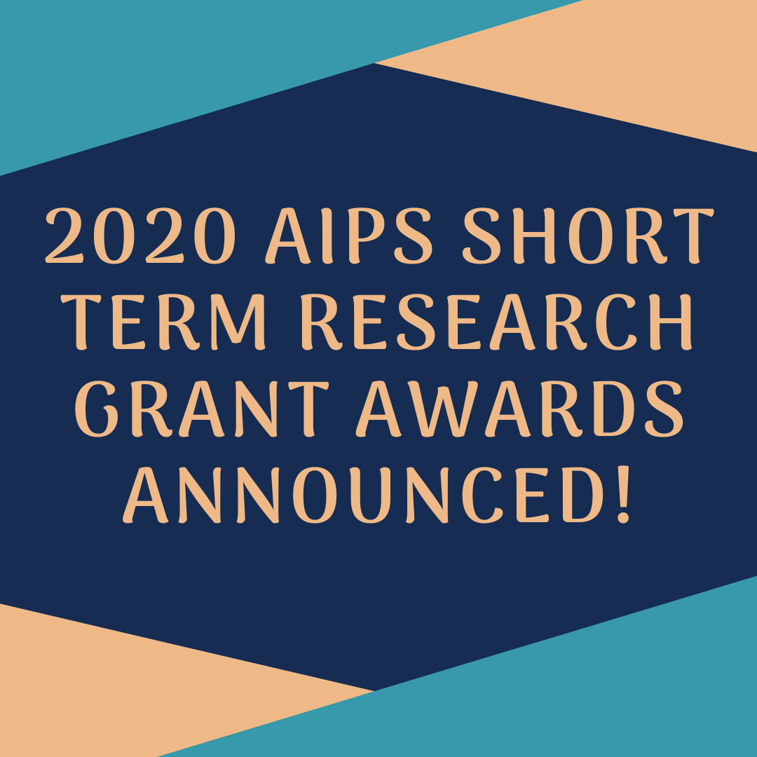 2020 AIPS Short-Term Research Grant Awards announced