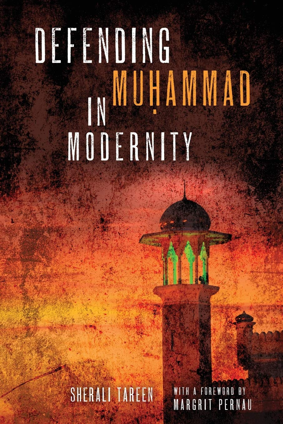 Book cover of Defending Muhammad in Modernity by SherAli Tareen
